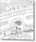 Airport Scene. Sign On Top Of Airport Says Hell Metal Print