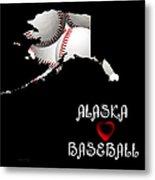 Alaska Loves Baseball Metal Print