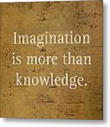 Albert Einstein Quote Imagination Science Math Inspirational Words On Worn Canvas With Formula Metal Print