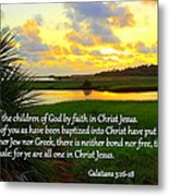 All One In Christ Jesus Metal Print by Sheri McLeroy