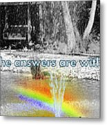 All The Answers Are Within... Metal Print