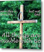 All Things Are Possible With God Metal Print