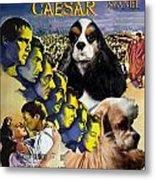 American Cocker Spaniel Art - Julius Caesar Movie Poster Metal Print