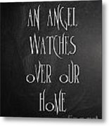 An Angel Watches Over Our Home Metal Print