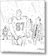 An Angry Football Player Is Being Interviewed Metal Print