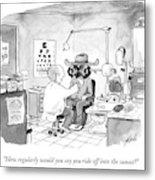 An Optometrist Examines A Cowboy Metal Print