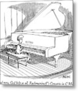 And Now, God Help Us All, Rachmaninoff's Concerto Metal Print