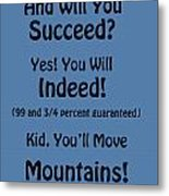 And Will You Succeed - Dr Seuss - Blue Metal Print