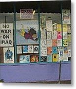 Anti-iraq War Posters 4th Avenue Book Store Window Tucson Arizona 2000 Metal Print