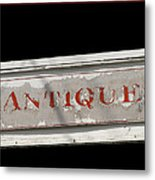 Antique Sign Metal Print
