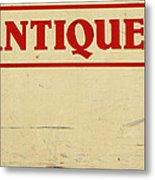 Antiques Sign Metal Print