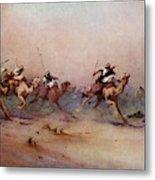 Arab Riders Spur Their Camels Metal Print