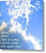 Arise And Shine Metal Print by Stephanie Grooms