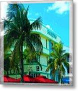 Art Deco Barbizon Hotel Miami Beach Metal Print