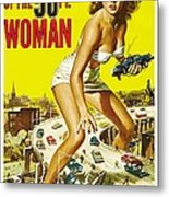 Attack Of The 50 Ft Woman Poster Metal Print