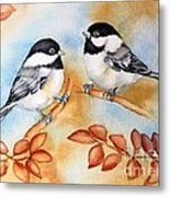 Autumn Chickadees Metal Print