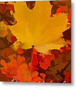 Autumn Is A State Of Mind More Than A Time Of Year Metal Print
