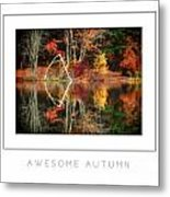 Awesome Autumn Poster Metal Print