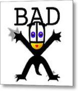 Bad Babe Metal Print