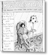 Bad Housekeeping The Magazine For Women  Who Metal Print