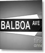 Balboa Avenue Street Sign Black And White Picture Metal Print