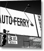 Balboa Island Ferry Sign Black And White Picture Metal Print by Paul Velgos