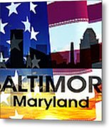 Baltimore Md Patriotic Large Cityscape Metal Print