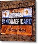 Bankamericard Welcome Here Metal Print
