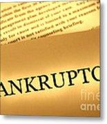 Bankruptcy Notice Metal Print