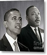 Barack Obama  M L King  Metal Print