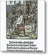 Barber-surgeon, 1568 Metal Print