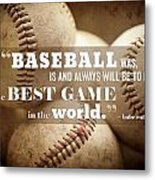 Baseball Print With Babe Ruth Quotation Metal Print