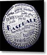 Baseball Terms Typography 2 Metal Print