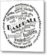 Baseball Terms Typography Black And White Metal Print