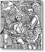 Battlefield Surgeon, 1540 Metal Print