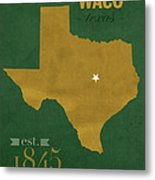 Baylor University Bears Waco Texas College Town State Map Poster Series No 018 Metal Print