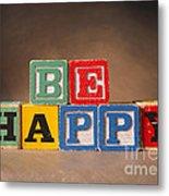 Be Happy - Jabberblocks Metal Print