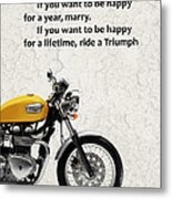 Be Happy Triumph Metal Print