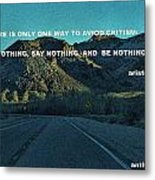 Be Something Metal Print