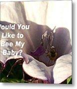 Bee My Baby Metal Print