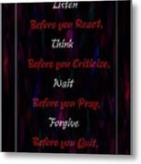 Before Doing Anything Metal Print by Barbara Griffin