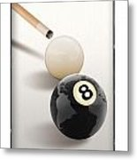 Behind The Eight Ball Metal Print