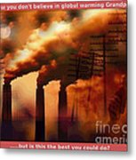 Best You Can Do.....series 7 Metal Print by The Stone Age