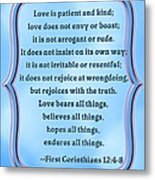 Bible Quote Love Is Patient And Kind Metal Print