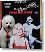 Bichon Frise Art- Some Like It Hot Movie Poster Metal Print