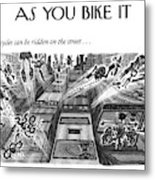 Bicycles Can Be Ridden On The Street Metal Print