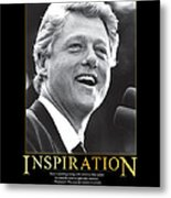 Bill Clinton Inspiration Metal Print
