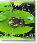 Birthday Greeting Card - Bullfrog On Lily Pad Metal Print