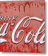 Bleeding Coke Red Metal Print