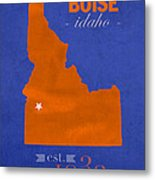 Boise State University Broncos Boise Idaho College Town State Map Poster Series No 019 Metal Print